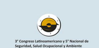 3º Congreso Latinoamericano y 5º Nacional de Seguridad, Salud Ocupacional