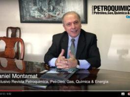 Daniel Montamat, Entrevsta Exclusiva con Revista Petroquinica, Petroleo, Gas, Quimica & Energia